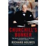 Churchill's Bunker - Holmes Richard