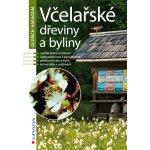 Včelařské dřeviny a byliny - Oldřich Haragsim