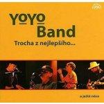 Yo Yo Band: Trocha z nejlepšího CD