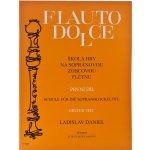 Flauto Dolce 1 - škola hry na sopránovou flétnu