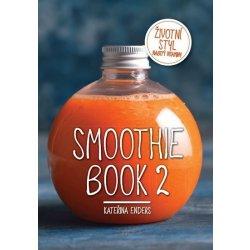 Enders Media, s.r.o. Smoothie Book 2 - Životní styl nabitý vitaminy