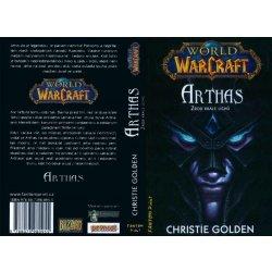 World of WarCraft: Arthas - Zrod krále lichů - Christie Golden