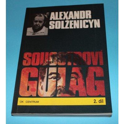 Souostroví Gulag 2. díl - Solženicyn (Alexandr Solženicyn)