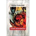 Zdání nehybnosti - Martin Vodňanský