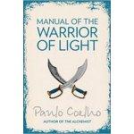 Manual of the Warrior of Light - Coelho Paulo
