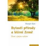 Bytosti přírody a léčení Země Margot Ruiz