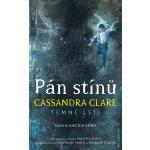 Paní půlnoci - Temné lsti II - Clareová Cassandra