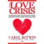 Love Crisis - Botwin Carol, Fine Jerome L.