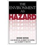 The Environment as Hazard, Second Edition Burton IanPaperback