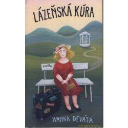 Lázeňská kúra - Ivanka Devátá