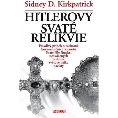 Hitlerovy svaté relikvie