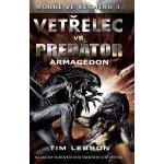 Vetřelec vs. Predátor - Armagedon - Lebbon, Tim