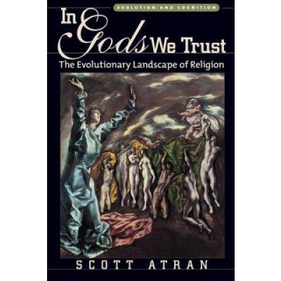 In Gods We Trust - Scott Atran