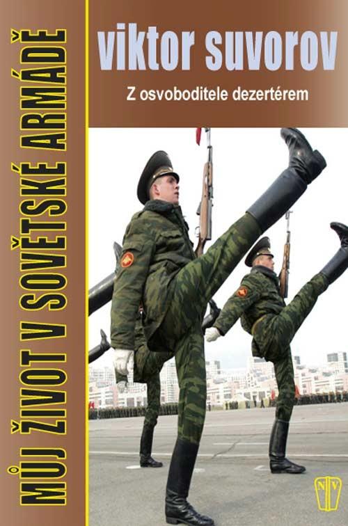 Viktor Suvorov - Můj život v sovětské armádě, kniha - 0