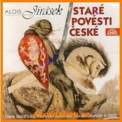 Alois Jirásek - Staré pověsti české CD