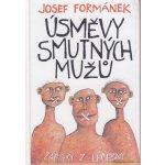 Úsměvy smutných mužů - Zápisky z léčebny - Josef Formánek