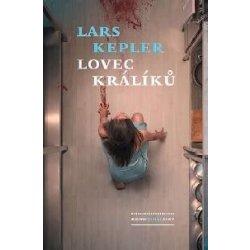 Lovec králíků - Kepler Lars
