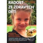 Radost ze zdravých dětí + DVD - Strnadelová Vladimíra, Zerzán Jan