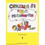 Opakuji si o prázdninách 1 - Knížka pro děti, které ukončily 1. ročník základní školy - František Šilar, Věra Krumphanzlová