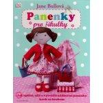 Panenky pro šikulky - Jane Bullová