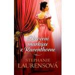 Zkrocení markýze z Raventhorne - Stephanie Laurens