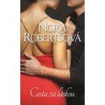 Cesta za láskou - Nora Roberts