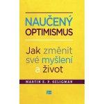 Naučený optimismus - Martin E. P. Seligman