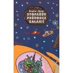 Stopařův průvodce Galaxií 1. - Douglas Adams