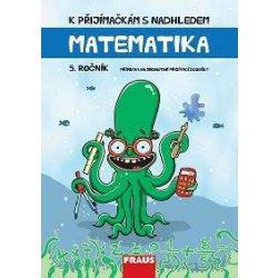 K přijímačkám s nadhledem Matematika 5. ročník