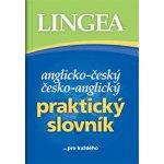 Anglicko -český, česko-anglický praktický slovník ...pro každého - kolektiv autorů