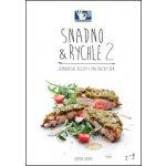 SNADNO a RYCHLE 2 - Jednoduché recepty pro každý den - Roman Vaněk