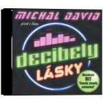 Soundtrack - Michal David - Decibely lásky, CD, 2016