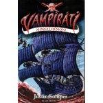 Vampiráti - Mořští démoni - Somper Justin