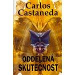 Oddělená skutečnost - Carlos Castaneda