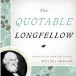 Quotable Longfellow - McNair Wesley