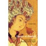 Harun al-Rashid - Clot Andre, Howe John
