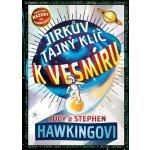 Jirkův tajný klíč k vesmíru - 2. vydání - Hawkingovi Lucy a Stephen