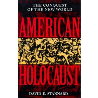 American Holocaust - Stannard David E