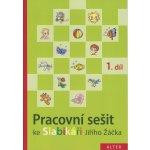 Pracovní sešit ke Slabikáři 1. díl - Hana Staudková