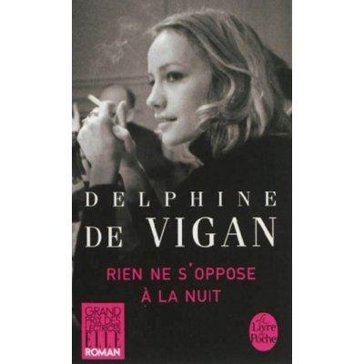 Rien ne S'oppose a la nuit de Vigan Delphine