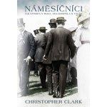 Náměsíčníci - Christopher Clark