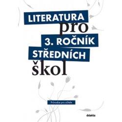 Literatura pro 3. ročník středních škol, metodický průvodce pro učitele + 3 CD