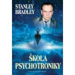 Škola psychotroniky - Bradley Stanley