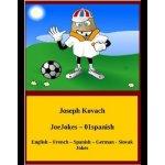 JoeJokes-01spanish - Joseph Kovach