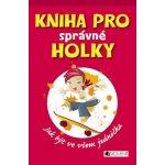 Kniha pro správné holky