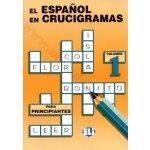 EL ESPANOL EN CRUCIGRAMAS volumen 1