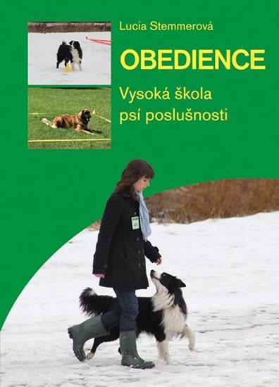 Obedience. Vysoká škola psí poslušnosti - Lucia Stemmerová - 0