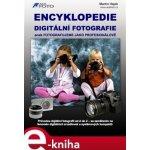 Encyklopedie digitální fotografie - Martin Hájek