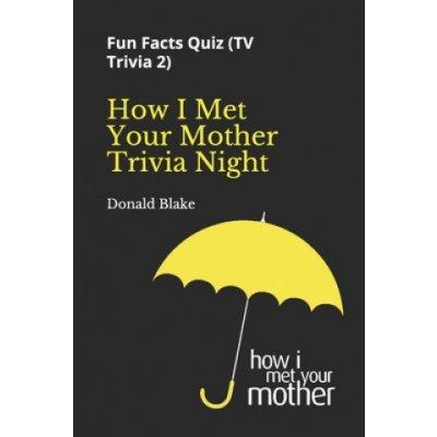 How I Met Your Mother Trivia Night: Fun Facts Quiz TV Trivia 2