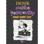 Deník malého poseroutky 10 - Staré dobré časy - Jeff Kinney